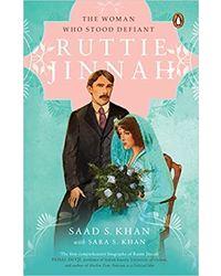 Ruttie Jinnah: The Woman who Stood Defiant