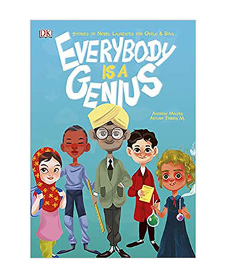 Everybody Is A Genius: Stories Of Nobel Laureates For Girls And Boys