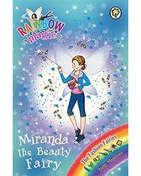 Rainbow Magic: The Fashion Fairies: 120: Miranda the Beauty Fairy
