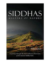 Siddhas: Master Of Nature