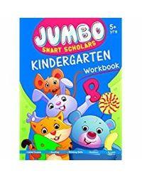 Jumbo Smart Scholars Kindergarten Workbook