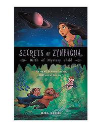Secrets Of Zynpagua: Birth Of Mystery Child