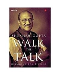 Walk The Talk Decoding Politician