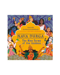 Nava Durga: The Nine Forms Of The Goddess