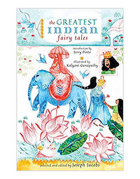 Greatest Indian Fairy Tales