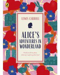 Alice's Adventures in Wonderland: Great British Classics