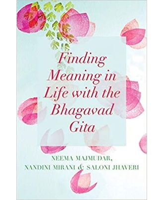 Finding Meaning in Life with the Bhagavad Gita
