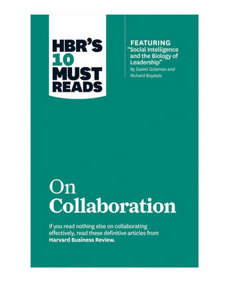 Hbr 10 Must Reads On Collaboration