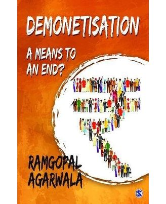 Demonetisation: A means to an End?