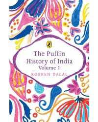 The Puffin History Of India, Volume 1
