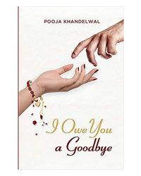 I Owe You Goodbye