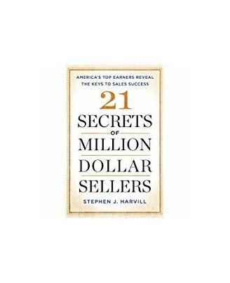 21 Secrets Of Million- Dollar Sellers
