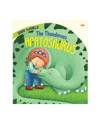 The Thunderous Apatosaurus: Dino World
