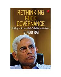 Rethinking Good Governance: Holding To Account India
