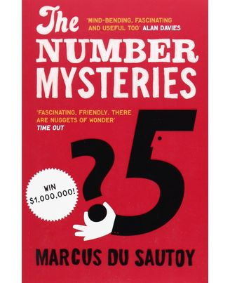 The Number Mysteries: A Mathematical Odyssey Through Everyday Life. Marcus Du Sautoy