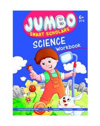 Jumbo Smart Scholars Science Workbook