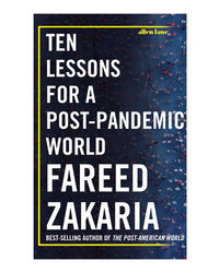 Ten Lessons for a Post- Pandemic World
