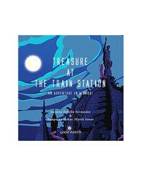 Treasure At The Train Station: An Adventure In Mumbai