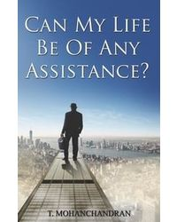 Can My Life Be Of Any Assistance?