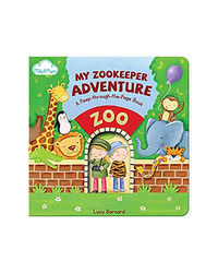 Peep- Through- The- Page: My Zookeeper Adventure