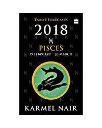 Pisces 2018 tarot (karmel nair