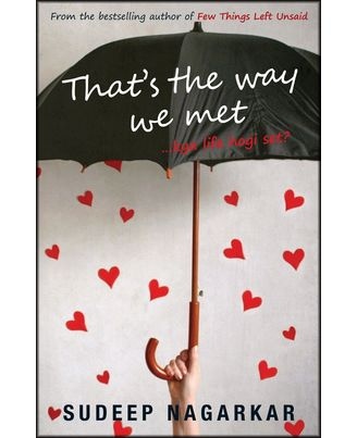 That s the way we met