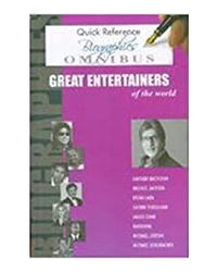 Quick Reference Biographies Omnibus- Great Entertainers Of The World