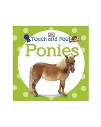 Touch And Feel Ponies (Dk Touch And Feel)