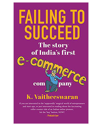 Failing To Succeed: The Story Of India