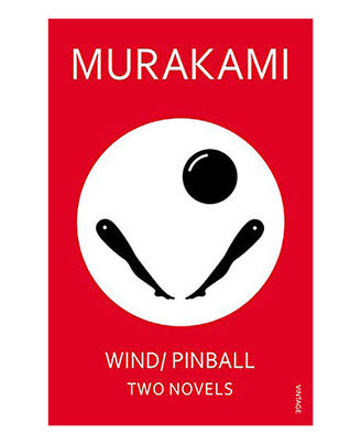 Wind/ Pinball: Two Novels