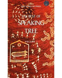 Best Of Speaking Tree Vol 1