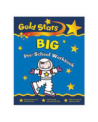 Gold Stars Big Pre- School Workbook