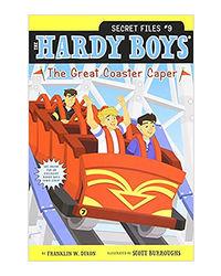The Great Coaster Caper (Volume 9) (Hardy Boys: The Secret Files)