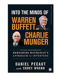 Into The Minds Of Warren Buffett And Charlie Munger