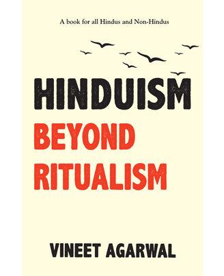 Hinduism Beyond Ritualism