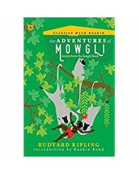 The Adventures Of Mowgli: Stories From The Jungle Book (Classics With Ruskin)