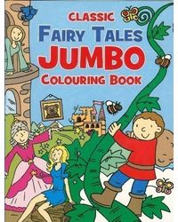 Classic Fairy Tales: Jumbo Coloring Book