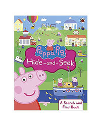 Peppa Pig: Hide- And- Seek: A Search And Find Book