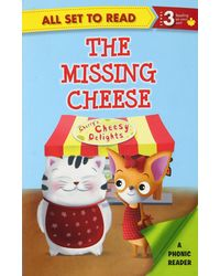 All Set To Read A Phonics Reader The Missing Cheese