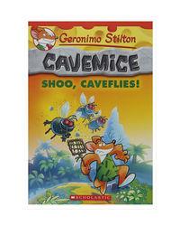 Shoo, Caveflies! (Geronimo Stilton Cavemice# 14)