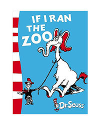 If I Ran The Zoo: Yellow Back Book