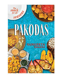 Pakodas: The Snack For All Season