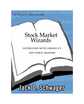 Stock Market Wizards: Interviews With America s Top Stock Traders
