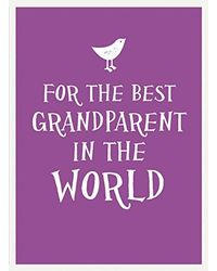 For The Best Grandparent In