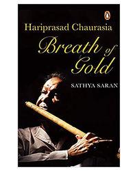 Breath Of Gold: Hariprasad Chaurasia
