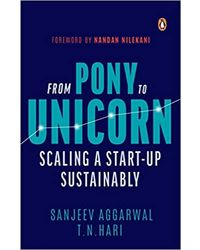 From Pony To Unicorn: Scaling a Start- Up Sustainably