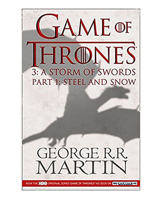 Game Of Throne: A Storm Of Swords- Part 1 (A Song Of Ice And Fire)