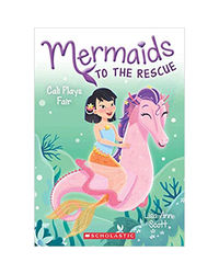 Mermaids To The Rescue# 3: Cali Plays Fair