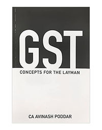 Gst Concepts For Layman