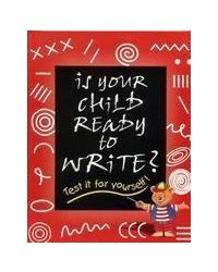 Is Your Child Ready To Write?